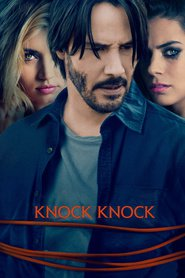Knock Knock : The Movie | Watch Movies Online
