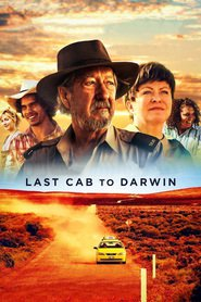 Last Cab to Darwin : The Movie | Watch Movies Online