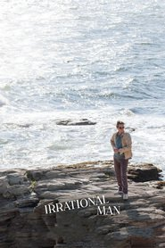 Irrational Man : The Movie | Watch Movies Online
