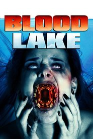 Watch Blood Lake: Attack of the Killer Lampreys (2021) Fmovies