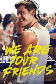 Watch We Are Your Friends (2021) Fmovies