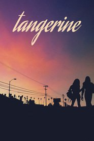 Tangerine : The Movie | Watch Movies Online