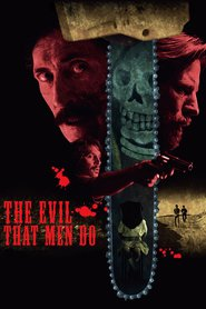 Watch The Evil That Men Do (2021) Fmovies