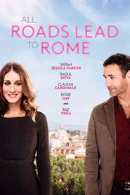 Watch All Roads Lead to Rome (2021) Fmovies