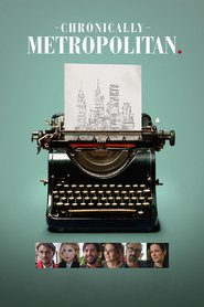Chronically Metropolitan | Watch Movies Online