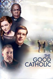 The Good Catholic : The Movie | Watch Movies Online