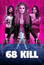 Watch 68 Kill (2020) Fmovies