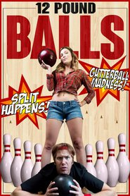 Watch 12 Pound Balls (2020) Fmovies