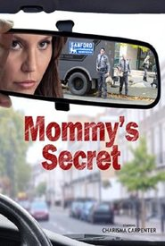 Mommy's Secret : The Movie | Watch Movies Online