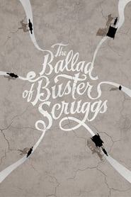 Watch The Ballad of Buster Scruggs (2021) Fmovies