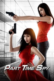 Watch Part-time Spy (2020) Fmovies