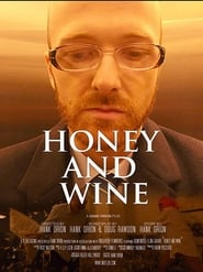 Honey and Wine
